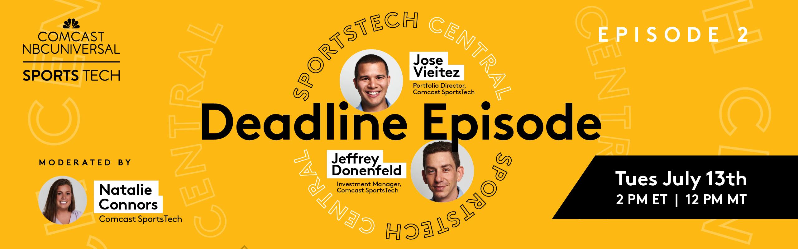 SportsTech Central: The Deadline Episode